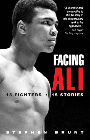 Facing Ali by Stephen Brunt