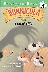 Bunnicula & Friends: Scared Silly by Howe