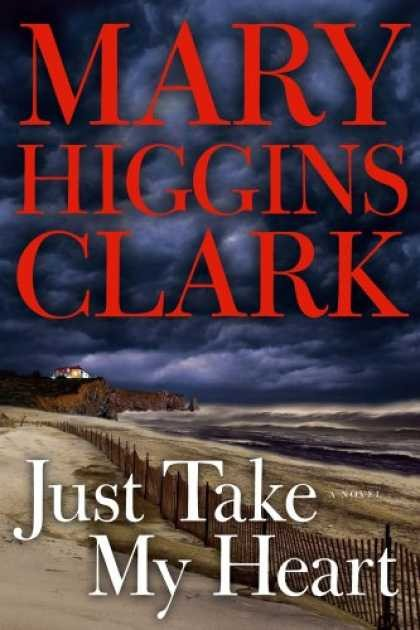 Just Take My Heart by Higgins Clark