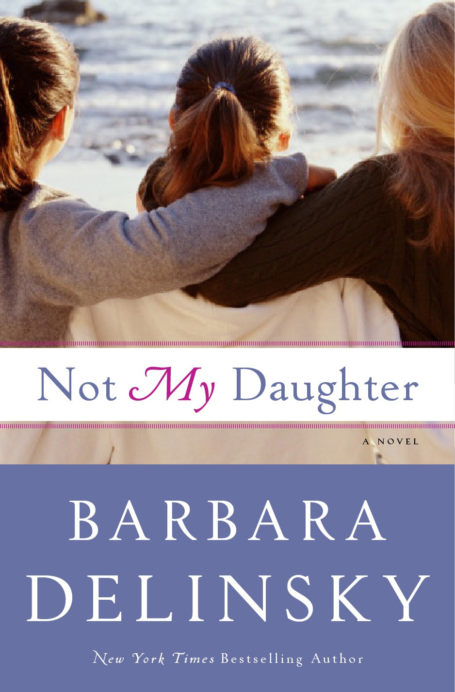 Not My Daughter by Delinsky