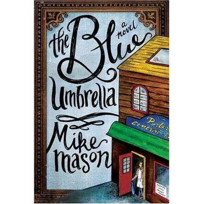 The Blue Umbrella by Mason