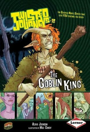 Twisted Journeys: The Goblin King