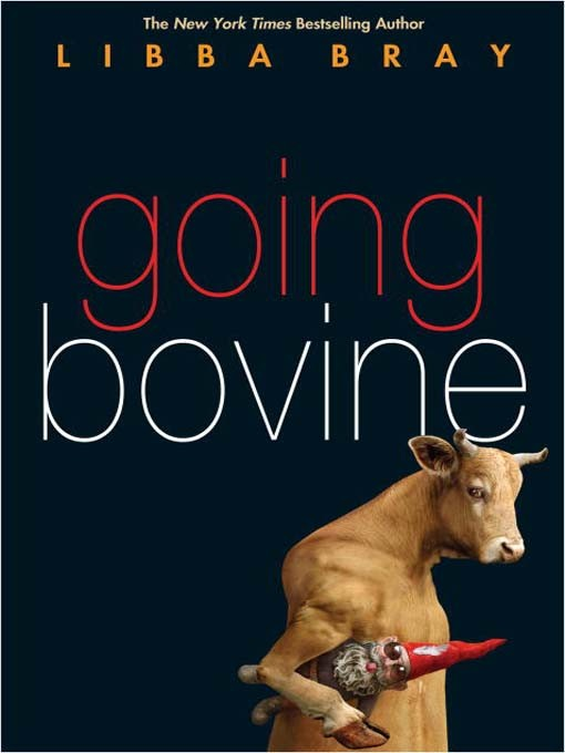 Going Bovine by Bray