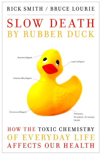 Slow Death by Rubber Duck by Smith