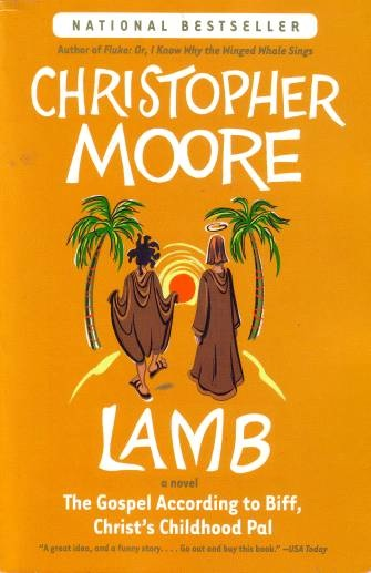 Lamb: the Gospel According to Biff by Christopher Moore